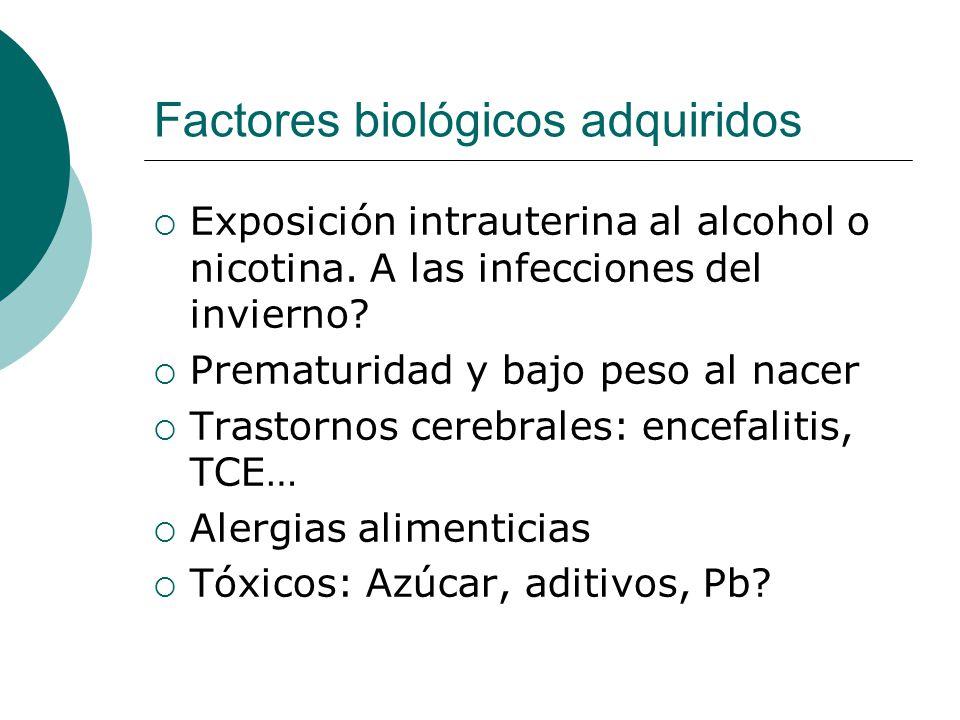 Factores biológicos adquiridos
