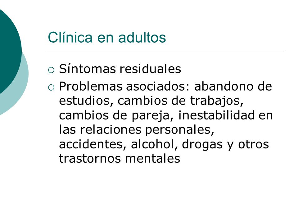 Clínica en adultos Síntomas residuales