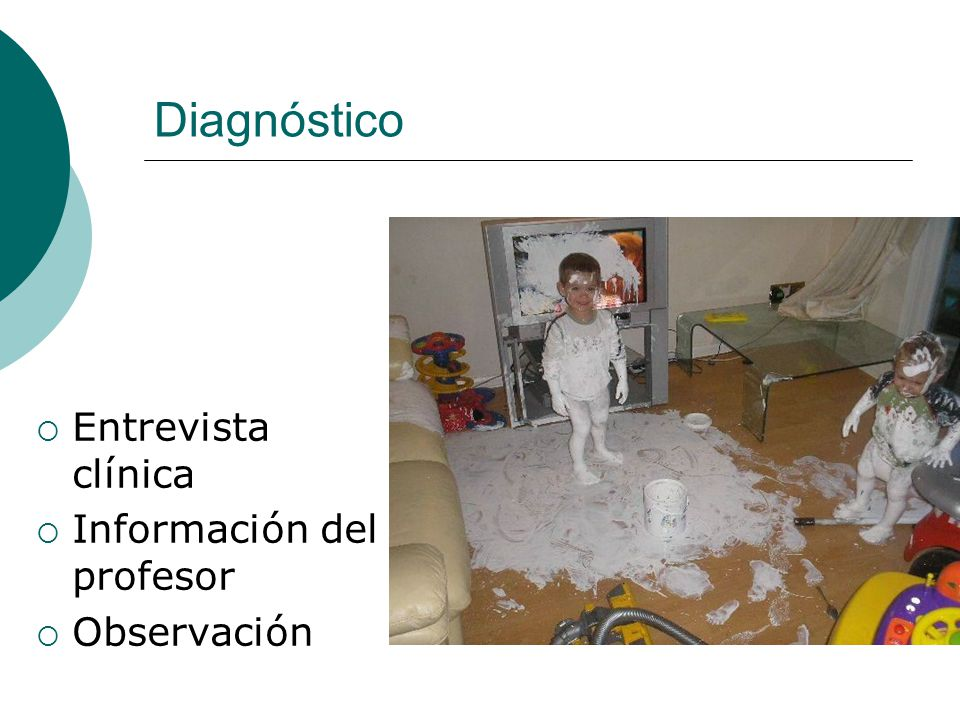Diagnóstico Entrevista clínica Información del profesor Observación