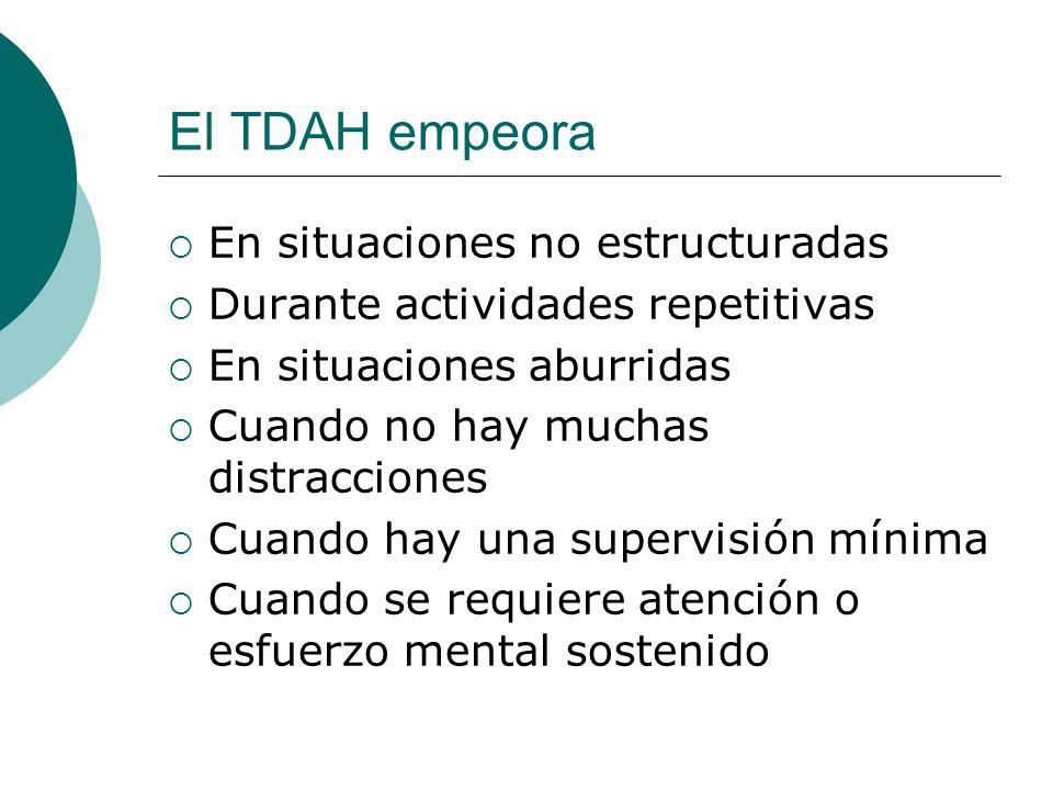 El TDAH empeora En situaciones no estructuradas