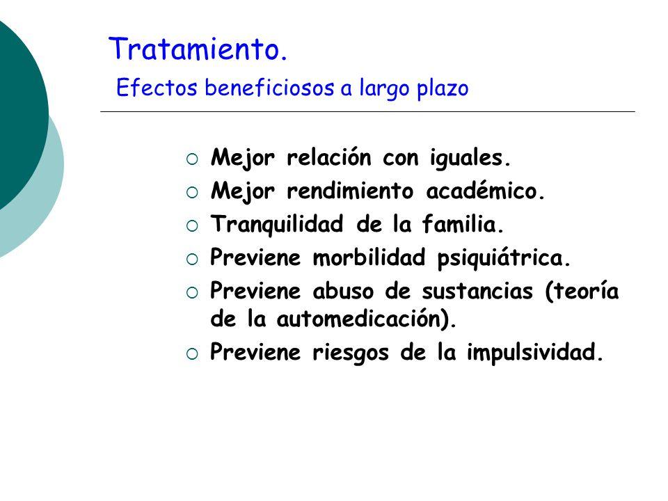 Tratamiento. Efectos beneficiosos a largo plazo