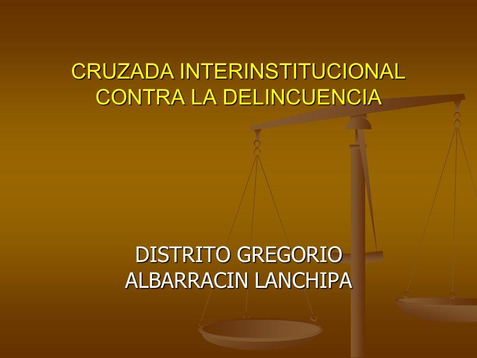 CRUZADA INTERINSTITUCIONAL CONTRA LA DELINCUENCIA