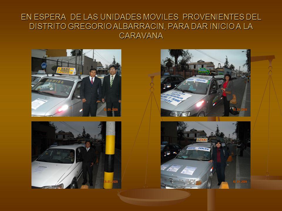 EN ESPERA DE LAS UNIDADES MOVILES PROVENIENTES DEL DISTRITO GREGORIO ALBARRACIN, PARA DAR INICIO A LA CARAVANA