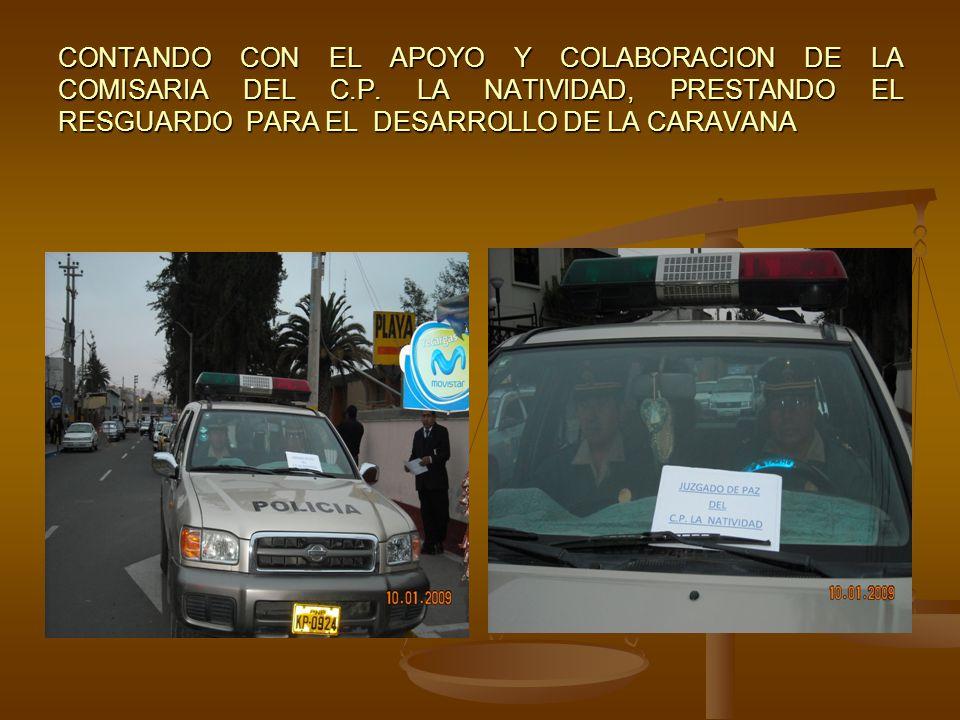 CONTANDO CON EL APOYO Y COLABORACION DE LA COMISARIA DEL C. P