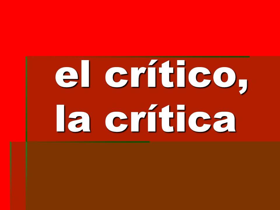 el crítico, la crítica