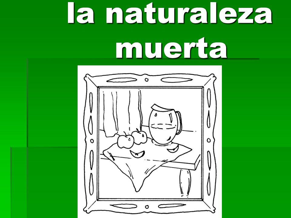 la naturaleza muerta