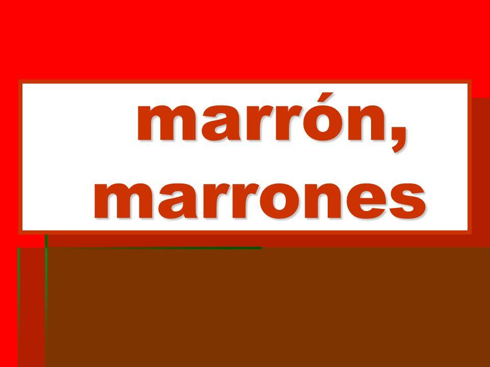 marrón, marrones