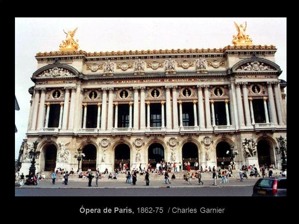 Ópera de París, 1862-75 / Charles Garnier