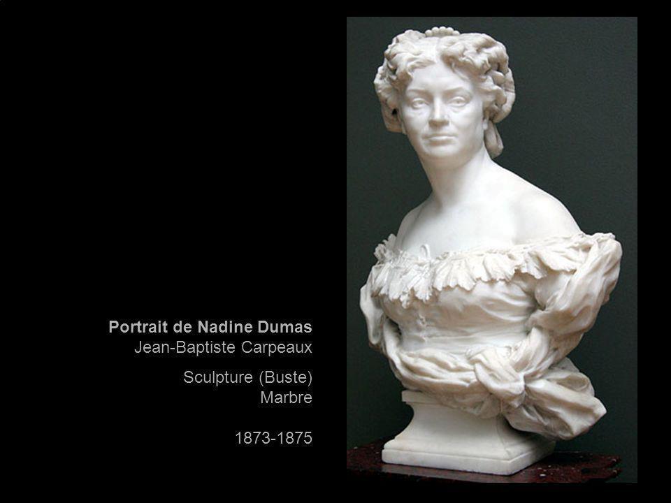 Portrait de Nadine Dumas Jean-Baptiste Carpeaux