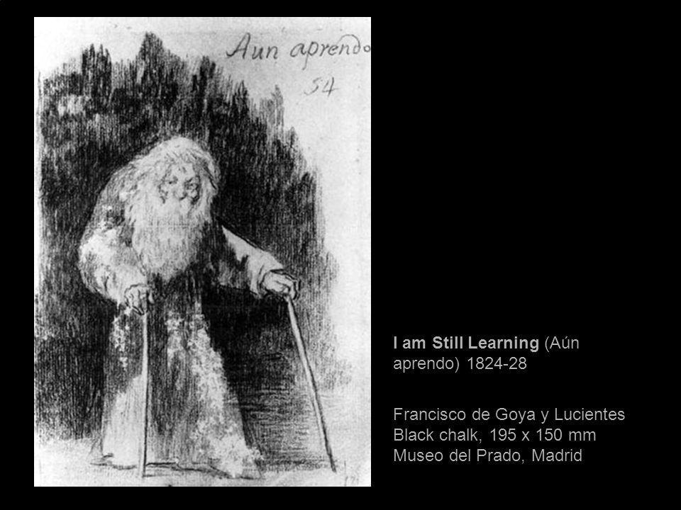 I am Still Learning (Aún aprendo) 1824-28