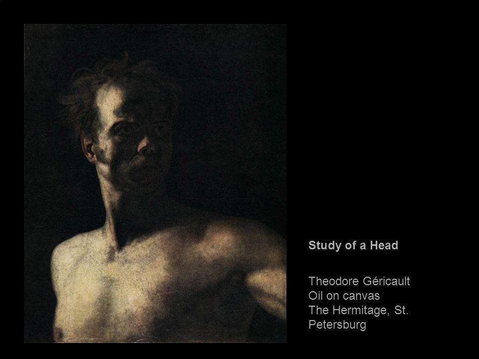 Study of a Head Theodore Géricault Oil on canvas The Hermitage, St. Petersburg