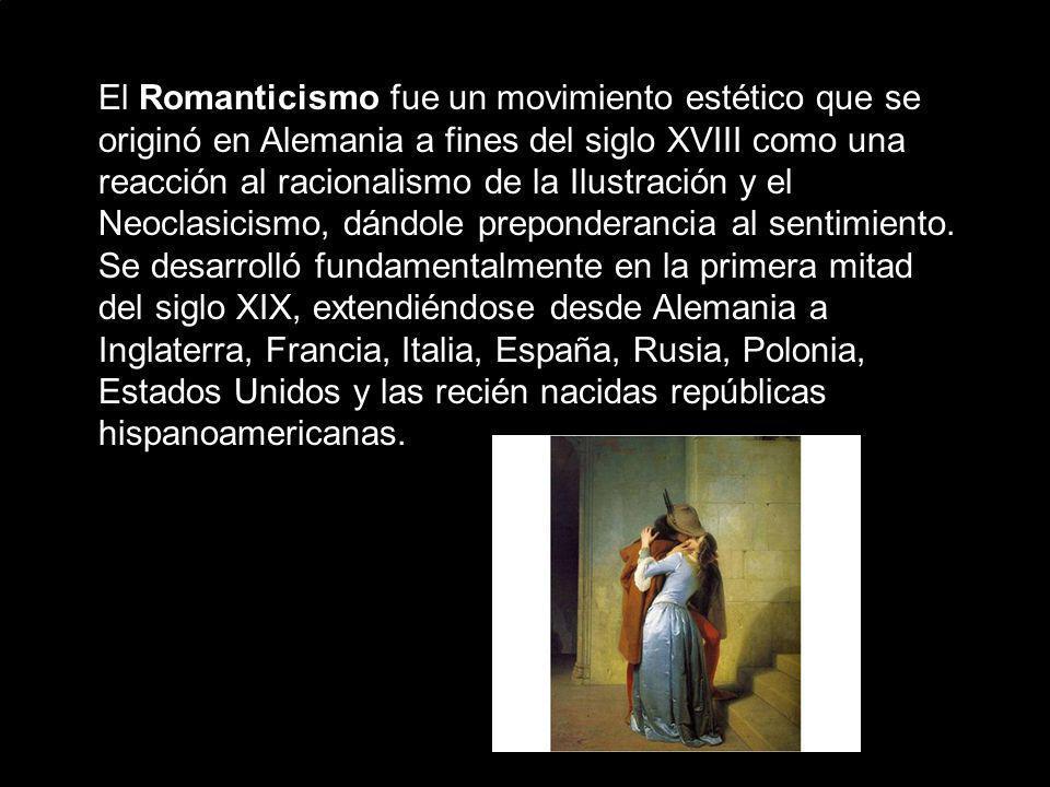 El Romanticismo fue un movimiento estético que se originó en Alemania a fines del siglo XVIII como una reacción al racionalismo de la Ilustración y el Neoclasicismo, dándole preponderancia al sentimiento.
