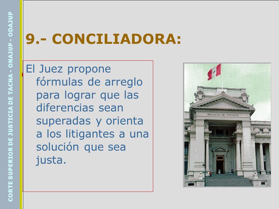 9.- CONCILIADORA: