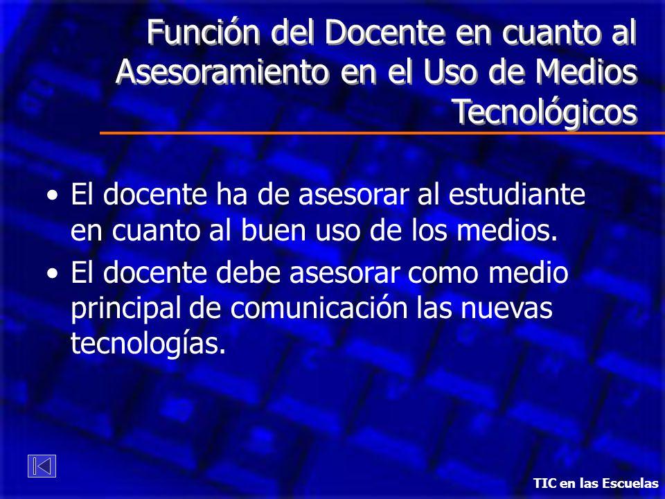 Función del Docente en cuanto al Asesoramiento en el Uso de Medios Tecnológicos