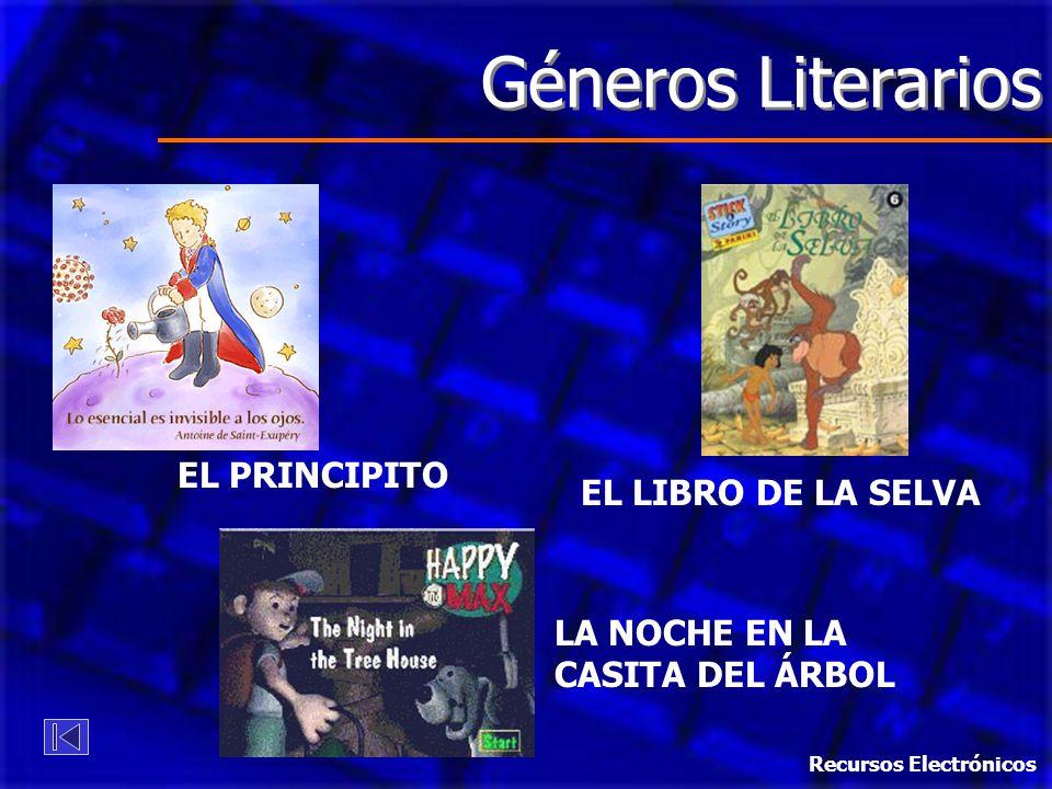 Géneros Literarios EL PRINCIPITO EL LIBRO DE LA SELVA LA NOCHE EN LA