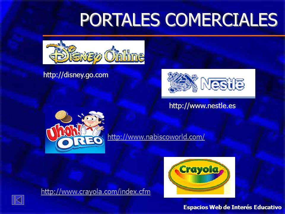 PORTALES COMERCIALES http://disney.go.com http://www.nestle.es