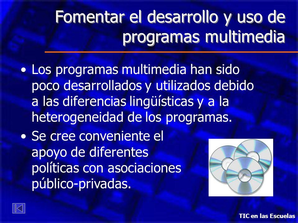 Fomentar el desarrollo y uso de programas multimedia