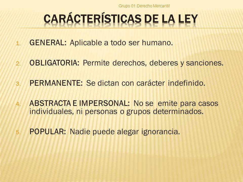 CARÁCTERÍSTICAS DE LA LEY