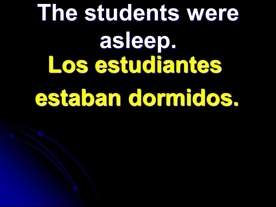 The students were asleep.