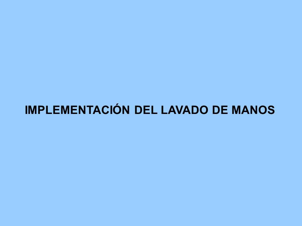 IMPLEMENTACIÓN DEL LAVADO DE MANOS