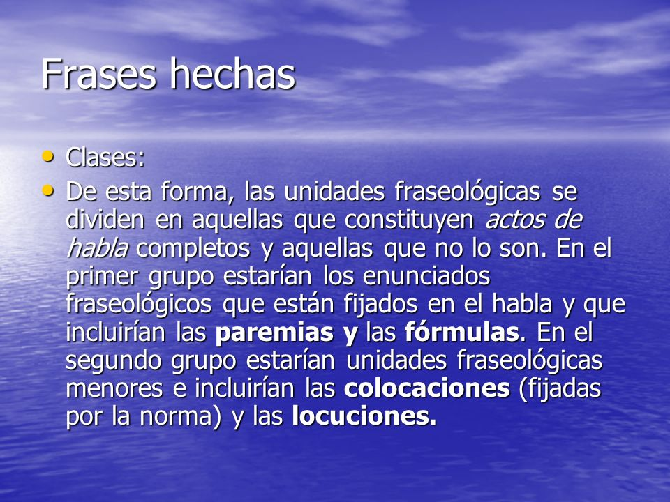 Frases hechas Clases: