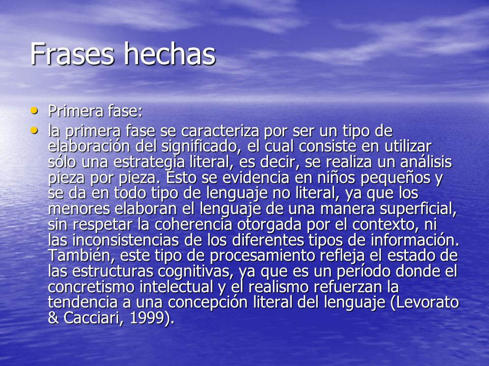 Frases hechas Primera fase: