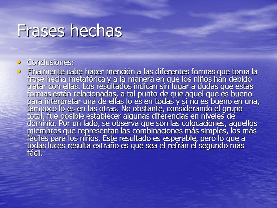Frases hechas Conclusiones: