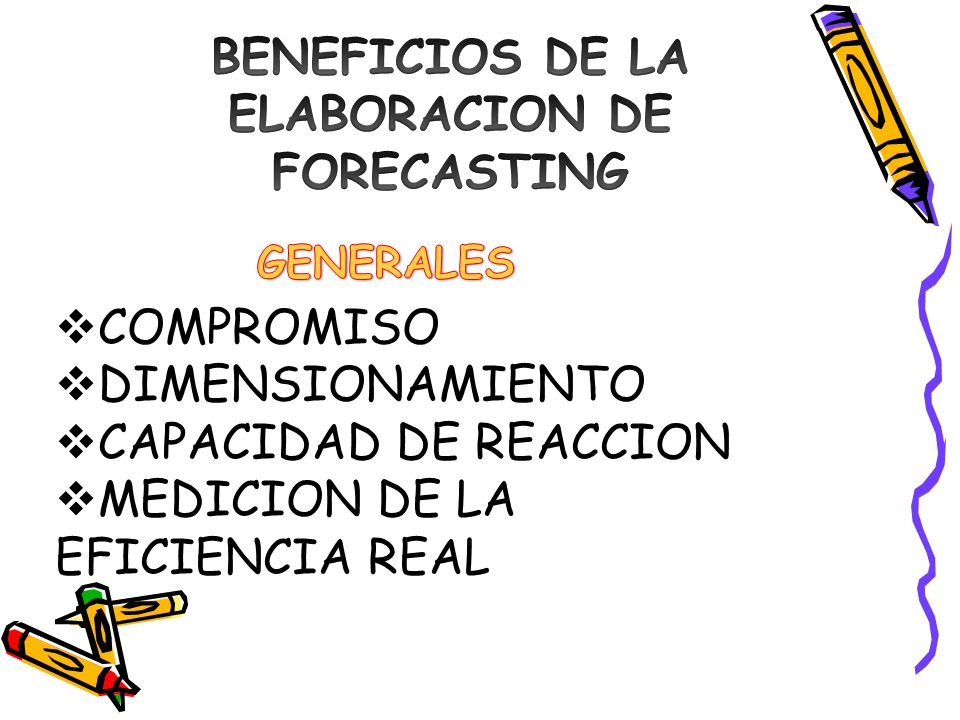 BENEFICIOS DE LA ELABORACION DE FORECASTING