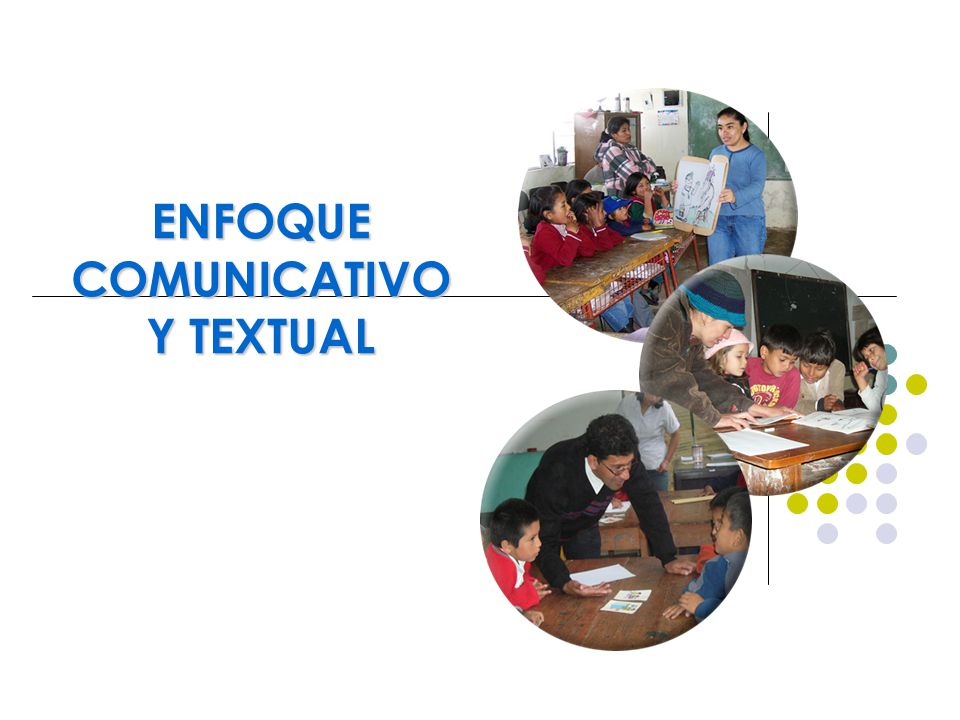 ENFOQUE COMUNICATIVO Y TEXTUAL
