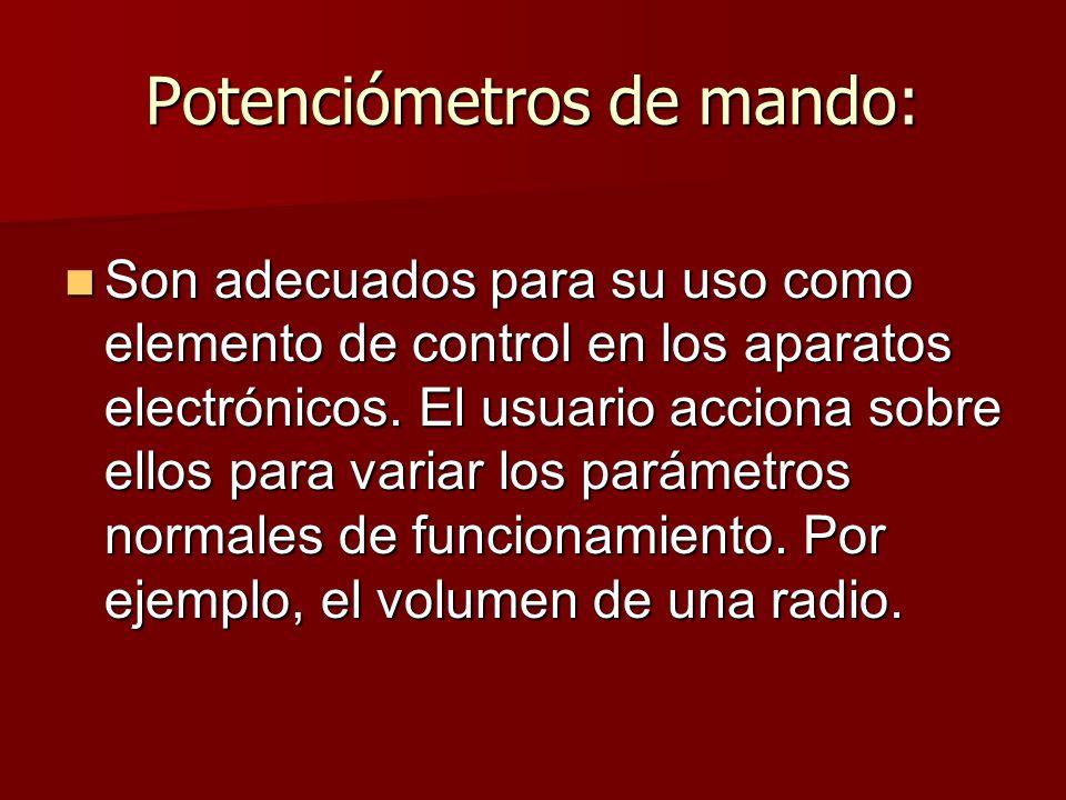 Potenciómetros de mando: