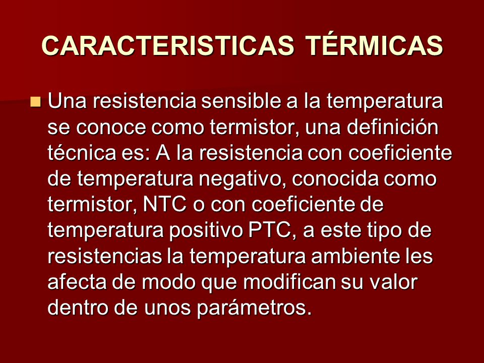 CARACTERISTICAS TÉRMICAS