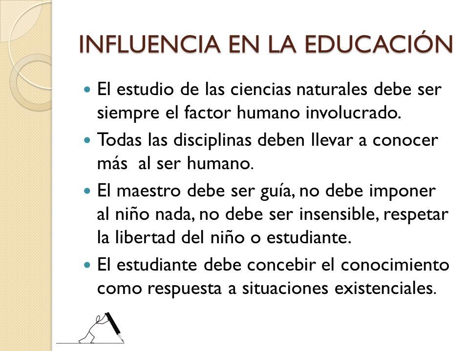 INFLUENCIA EN LA EDUCACIÓN