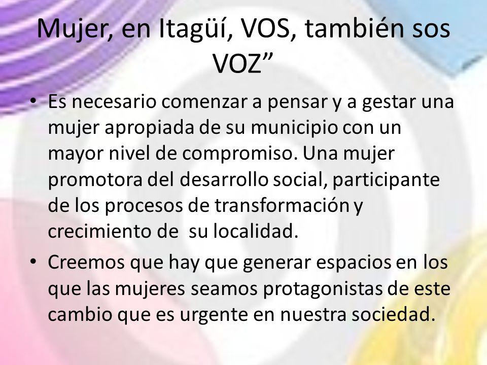 Mujer, en Itagüí, VOS, también sos VOZ