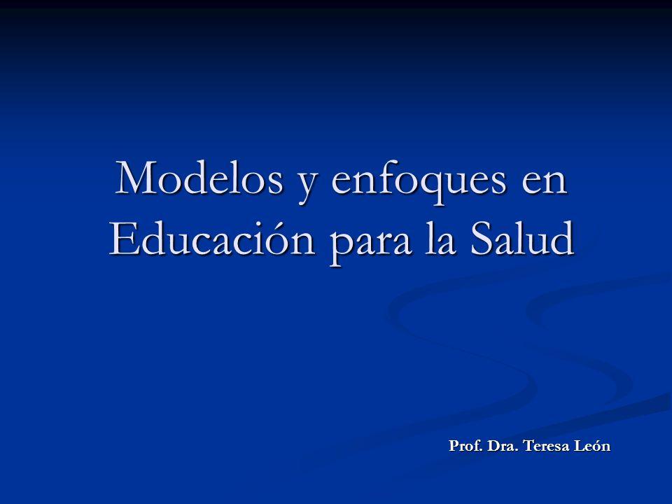 Modelos y enfoques en Educación para la Salud