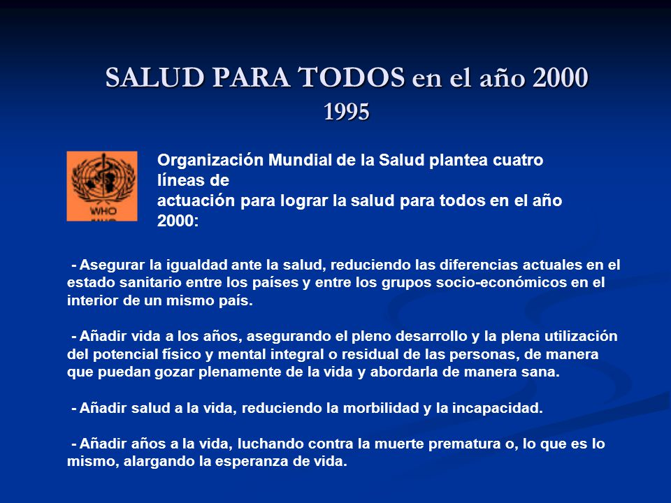 SALUD PARA TODOS en el año 2000 1995