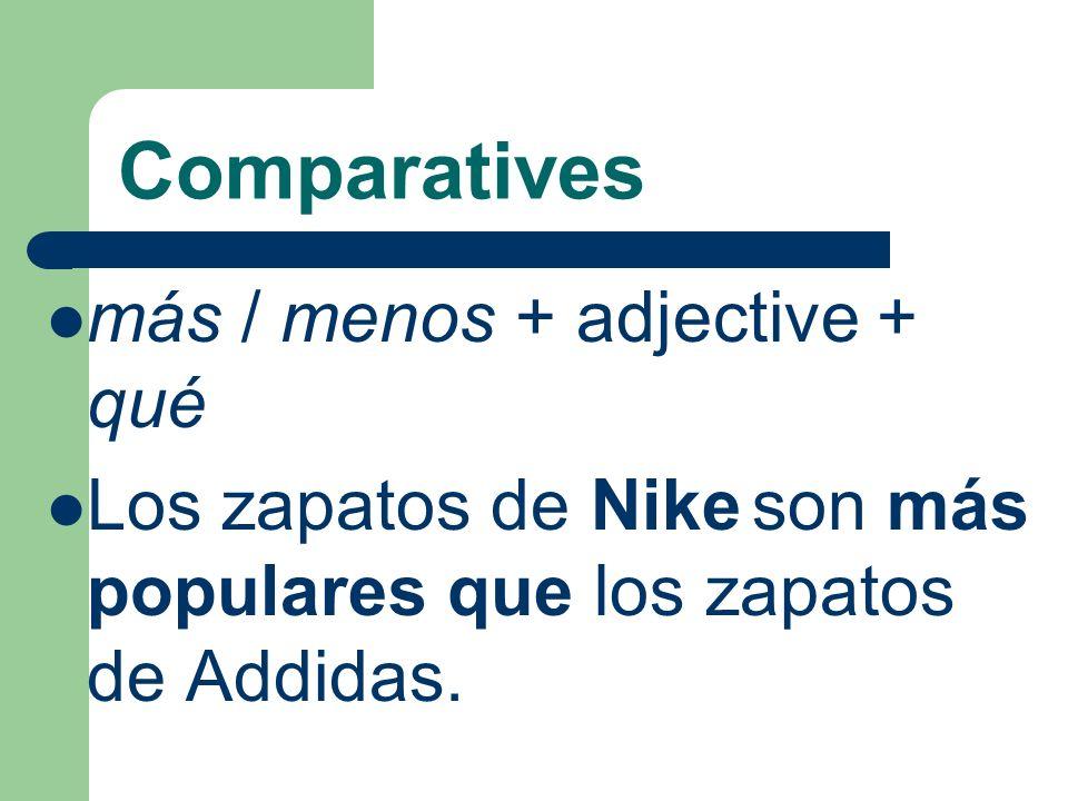 Comparatives más / menos + adjective + qué