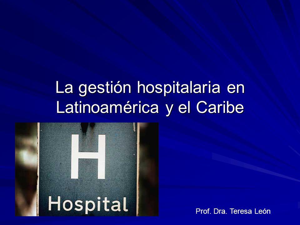 La gestión hospitalaria en Latinoamérica y el Caribe