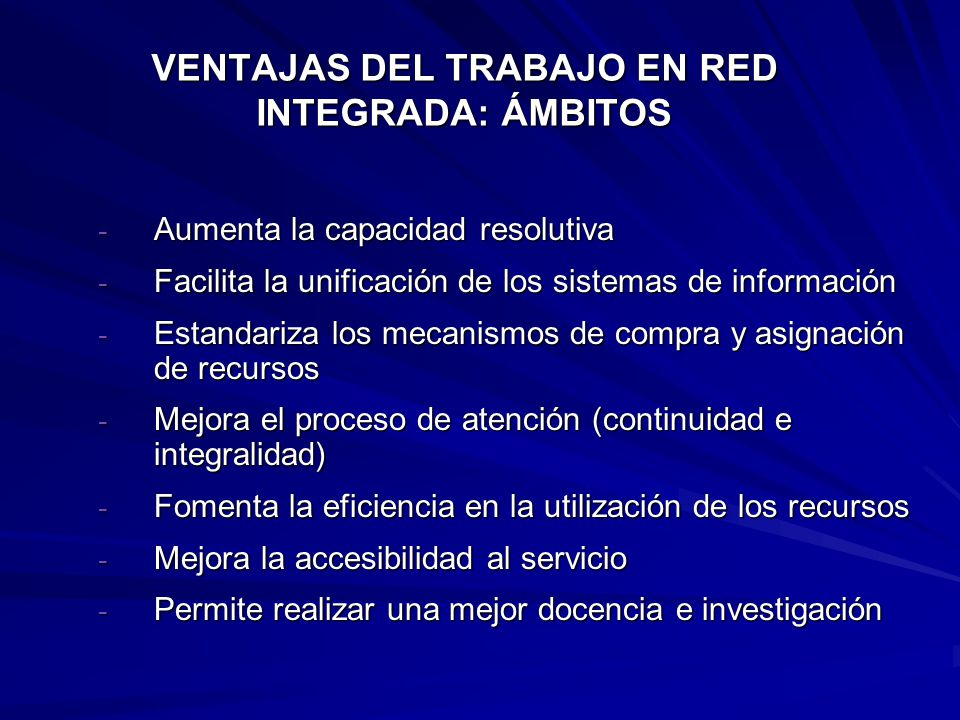 VENTAJAS DEL TRABAJO EN RED INTEGRADA: ÁMBITOS