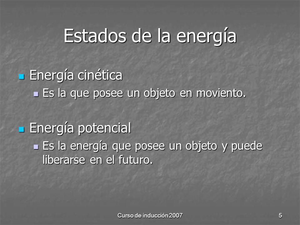 Estados de la energía Energía cinética Energía potencial