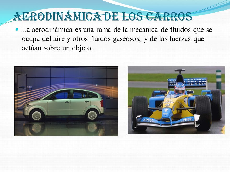 AERODINÁMICA DE LOS CARROS