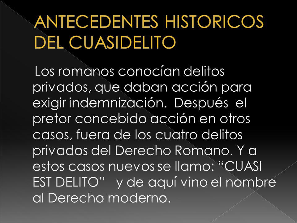 ANTECEDENTES HISTORICOS DEL CUASIDELITO