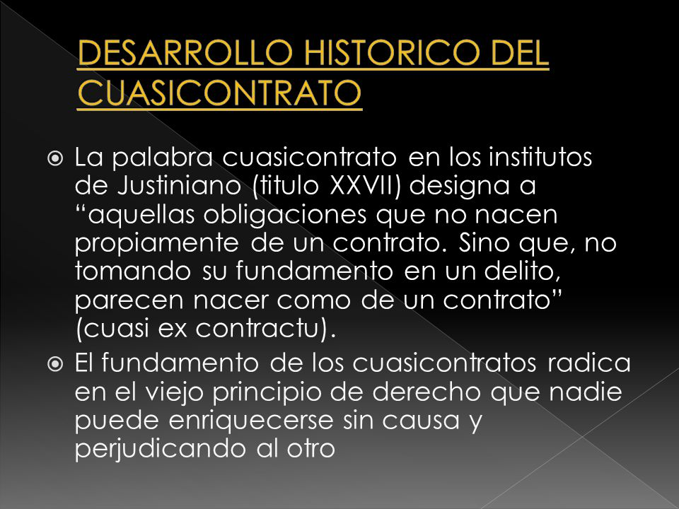 DESARROLLO HISTORICO DEL CUASICONTRATO