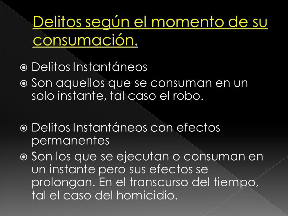 Delitos según el momento de su consumación.