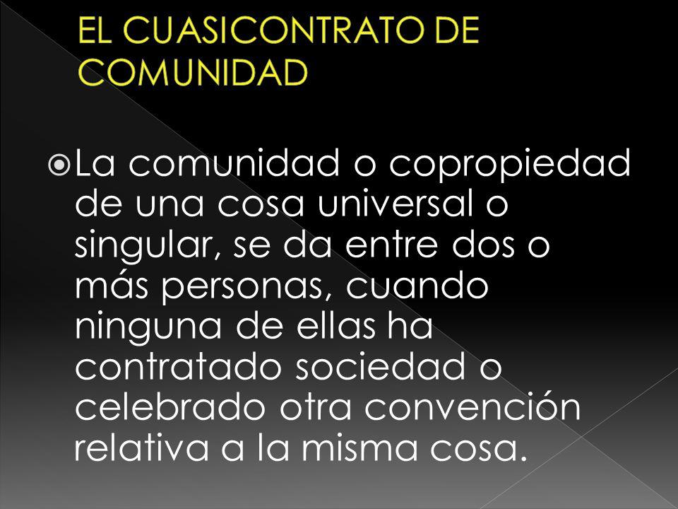 EL CUASICONTRATO DE COMUNIDAD