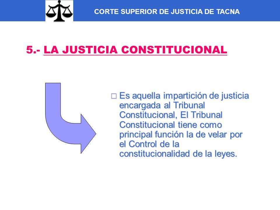 5.- LA JUSTICIA CONSTITUCIONAL