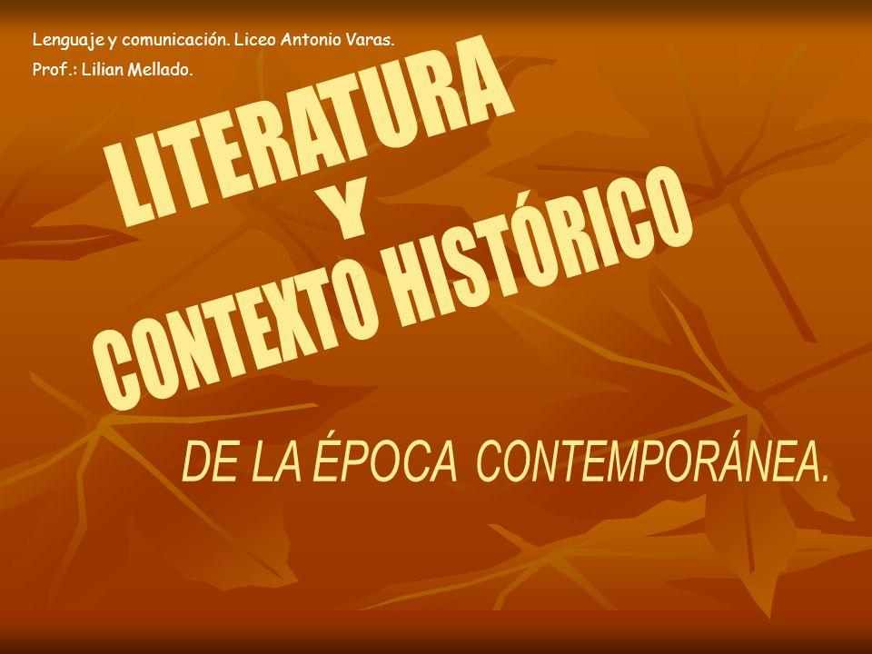LITERATURA Y CONTEXTO HISTÓRICO DE LA ÉPOCA CONTEMPORÁNEA.