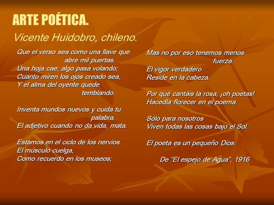 ARTE POÉTICA. Vicente Huidobro, chileno.