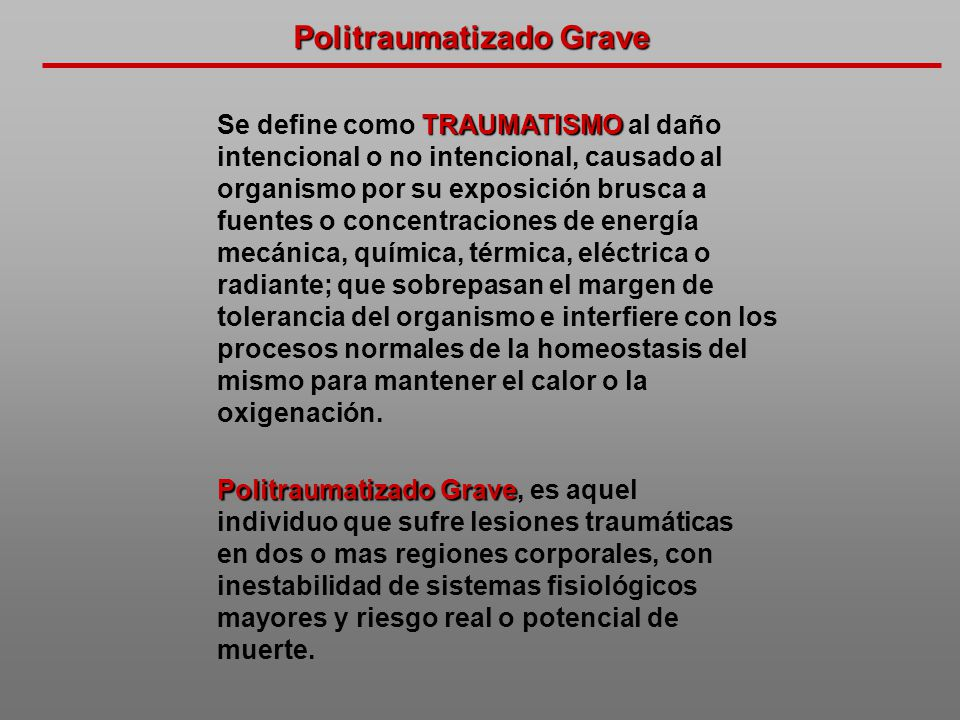Politraumatizado Grave