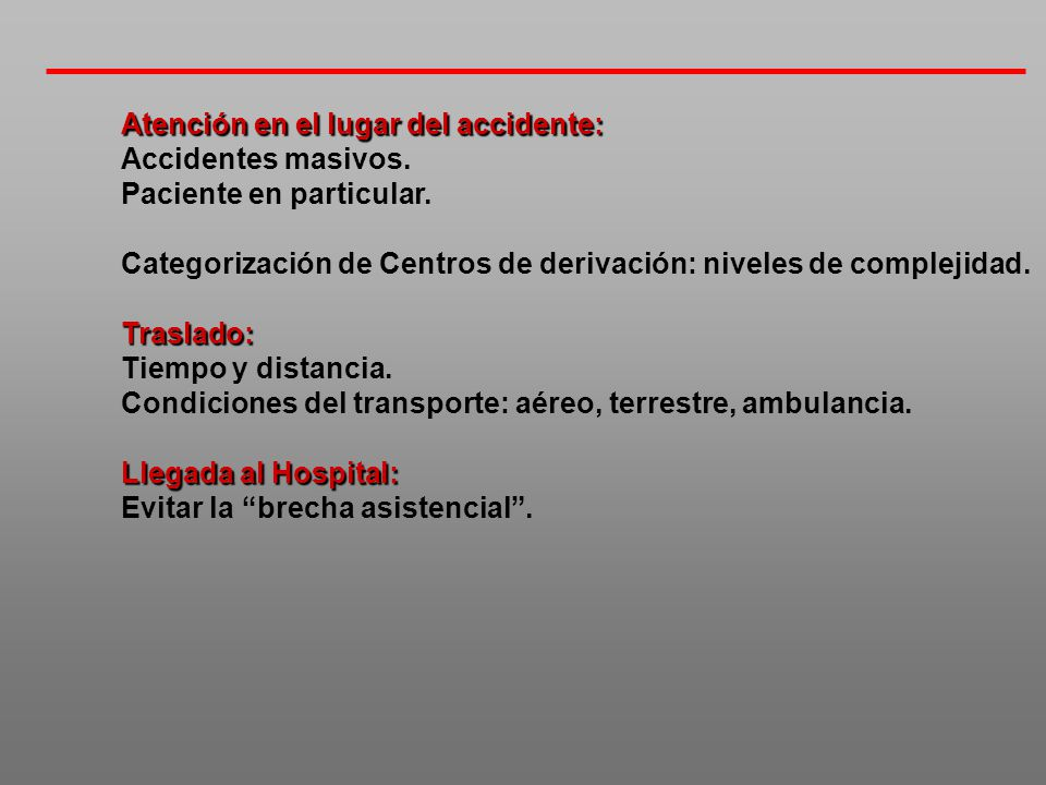 Atención en el lugar del accidente:
