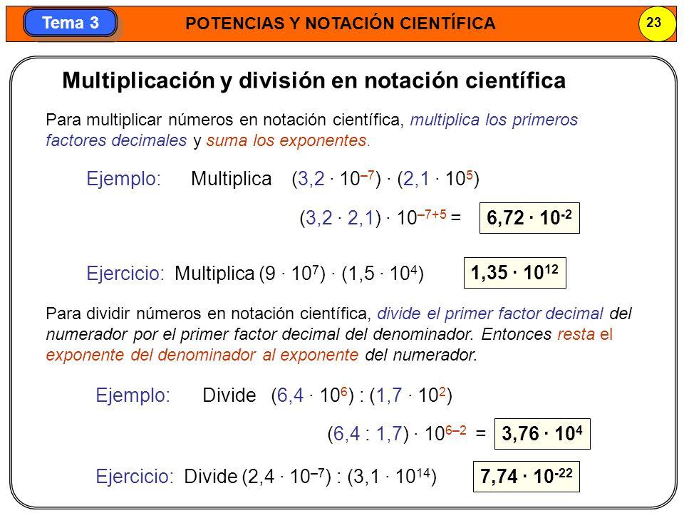 Multiplicación y división en notación científica